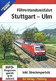 Führerstandsmitfahrt Stuttgart - Ulm