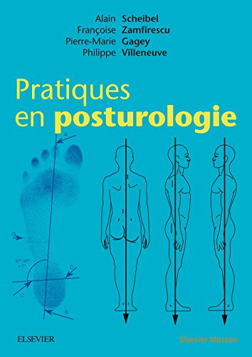 Pratiques en posturologie (Hors collection) por Alain Scheibel