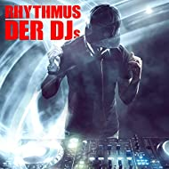 Rhythmus der DJs