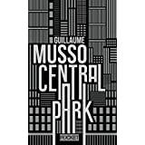 Central Park by Guillaume Musso (2015-11-05)