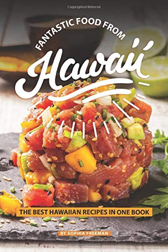 Hawaii: The Best Hawaiian Recipes in one Book ()