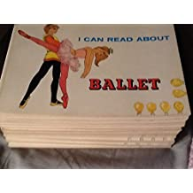 I Can Read About Ballet
