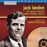 Preiser Hörwelten - Jack London: Ein Stück Fleisch/der Mexikaner Felipe Rivera