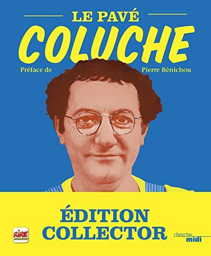 Le pavé - Nouvelle édition Collector par COLUCHE