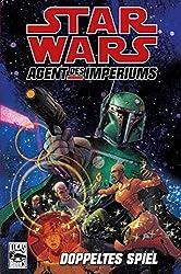 Star Wars Comics: Bd. 79: Agent des Imperiums II - Doppeltes Spiel