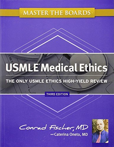 Yield Master (Master the Boards USMLE Medical Ethics: The Only USMLE Ethics High-Yield Review by Conrad Fischer (2012-09-04))