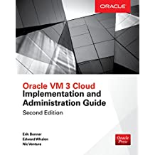 Oracle VM 3 Cloud Implementation and Administration Guide, Second Edition