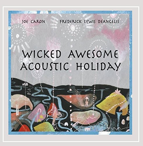 Wicked Awesome Acoustic Holida (Wicked Smart Baby)