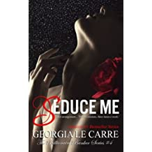 Seduce me (The Billionaire Banker Series)