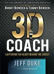 3D Coach: Capturing the Heart Behind the Jersey (Heart of a Coach) by Jeff Duke (2014-09-09)