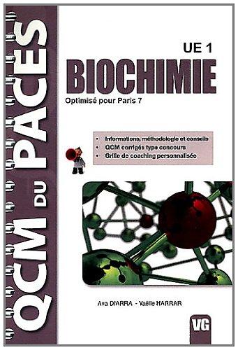 Biochimie UE1 : Optimisé pour Paris 7 par Ava Diarra, Yaëlle Harrar