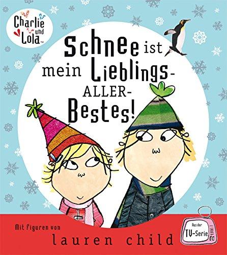 Charlie und Lola - Schnee ist mein Lieblings-Aller-Bestes