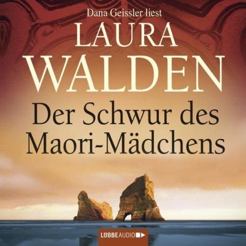 Buchseite und Rezensionen zu 'Der Schwur des Maori-Mädchens' von Laura Walden