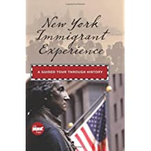 New York Immigrant Experience: A Guided Tour Through History (Timeline) by Randi Minetor (2010-07-13)