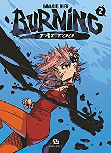 Burning Tattoo Edition simple Tome 2