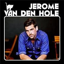 Jerome Van Den Hole by Jerome Van Den Hole (2011-05-10)