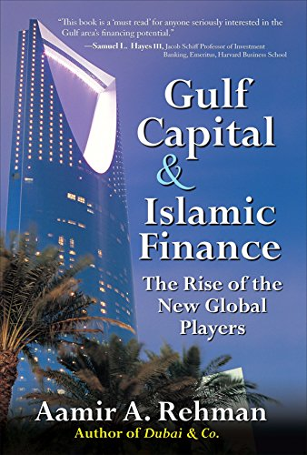 gulf-capital-and-islamic-finance-the-rise-of-the-new-global-players