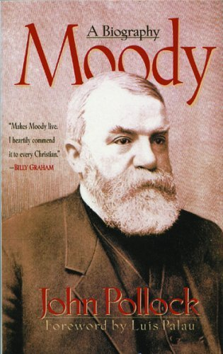 Moody: A Biography by J. C. Pollock (1997-08-30)