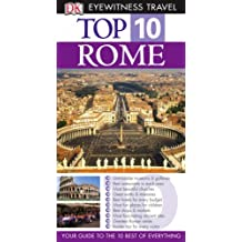 DK Eyewitness Top 10 Travel Guide: Rome (DK Eyewitness Travel Guide)
