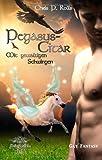 Pegasuscitar II -Mit gewaltigen Schwingen: Eine Gay Fantasy Reihe