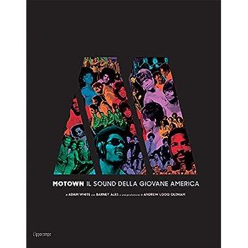 Motown. Il Sound Della Giovane America