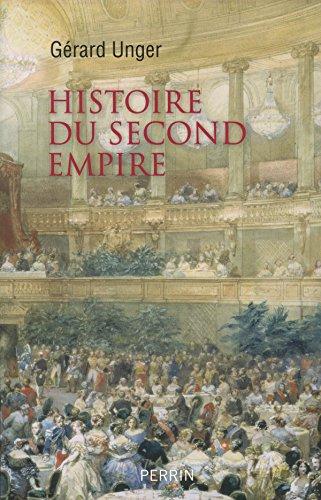 Histoire du Second Empire par Gérard UNGER
