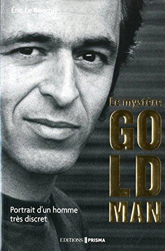 Le mystère Goldman - Portrait d'un ...