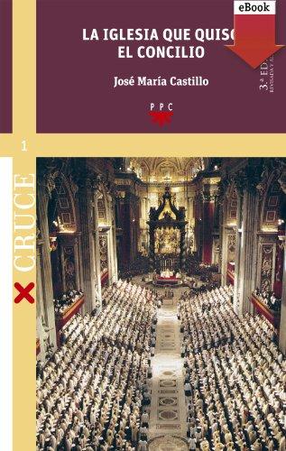 La iglesia que quiso el concilio (ed. revisada) (eBook-ePub) (Cruce)