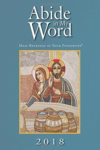 Abide in My Word 2018: Mass Readings at Your Fingertips Word Among Us Press