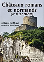 Chateaux Romans Et Normands (XIE Et Xiie Siecles): XI Et XII Siecles by Eugene Viollet Le Duc (2006-01-19)