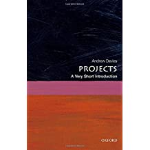 Projects: A Very Short Introduction (Very Short Introductions)