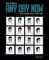 Any Day Now: David Bowie The London Years (1947-1974)