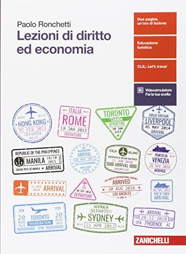Lezioni di diritto ed economia. Vol. unico. Per le Scuole superiori. Con aggiornamento online