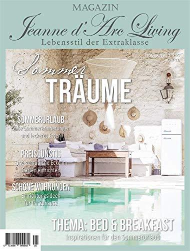 Französisch-land-magazin (Jeanne d´Arc living*Magazin*Ausgabe Juli 2019 * 5.Ausgabe** Zeitschrift**Sommerträume*)