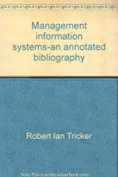 Management information systems-an annotated bibliography
