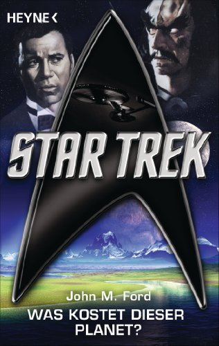 Star Trek: Was kostet dieser Planet?: Roman