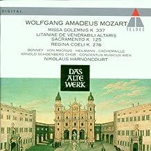 Mozart : Missa Solemnis K. 337 - Litaniae de venerabili altaris sacramento K. 125