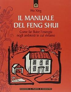 I 10 migliori libri sul feng shui