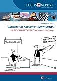 Grünes Geld 2013 - Nachhaltige Sachwert-Investments: Ein Sicherheitsportfolio nach dem Yale-Prinzip