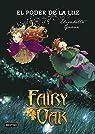 Fairy Oak 3. El poder de la luz par Gnone