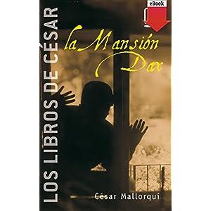La Mansión Dax (eBook-ePub): 3 (Los libros de…)