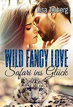 Wild Fancy Love: Safari ins Glück