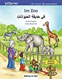 Im Zoo: Kinderbuch Deutsch-Arabisch