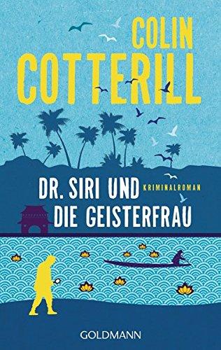 Cotterill, Colin: Dr. Siri und die Geisterfrau