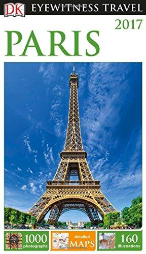 DK Eyewitness Travel Guide Paris 2017