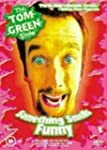 Tom Green: Something Smells Funny by...