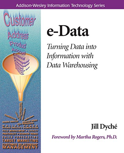 e-Data: Turning Data Into Information With Data Warehousing (Information Technology)
