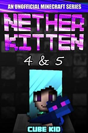 Nether Kitten Books An Unofficial Minecraft Book English - Ahnliche spiele wie minecraft app store
