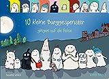 10 kleine Burggespenster gingen auf die Reise von Susanne Göhlich