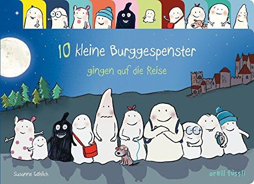 Buchseite und Rezensionen zu '10 kleine Burggespenster gingen auf die Reise' von Susanne Göhlich